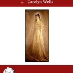 The Bride of a Moment by Carolyn Wells